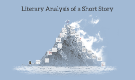 Literary Analysis of a Short Story