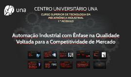 Automação Industrial com Ênfase na Qualidade Voltada para a