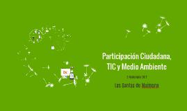 Participación Ciudadana, TIC y Medio Ambiente