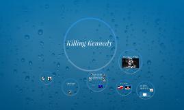 Copy of Killing Kennedy