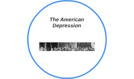 The American Depression