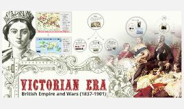 Victorian Era: British Empire and Wars