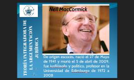 TEORÍA INTEGRADORA DE LA ARGUMENTACIÓN JURÍDICA NEIL MACCORMICK