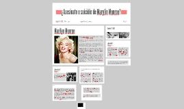 ¿Asesinato o suicidio de Marylin Monroe?
