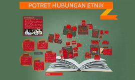 Copy of Copy of Copy of BAB 2 : POTRET HUBUNGAN ETNIK