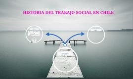 HISTORIA DEL TRABAJO SOCIAL EN CHILE