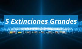 5 Extinciones