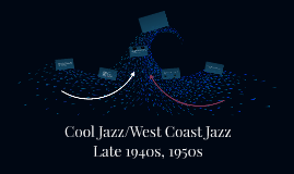Cool Jazz/West Coast Jazz