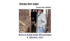 Ethiopia from Inside - KIWANIS Rheinfelden 4.10.2012