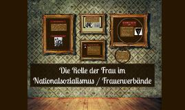 Die Rolle der Frau im Nationalsozialismus / Frauenverbände