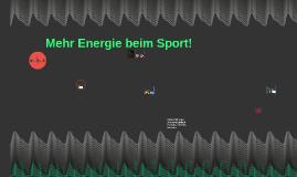 Mehr Energie beim Sport!
