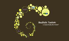 Copy of Realistic Taoism: