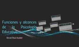 Funciones y cances de la Psicología Educativa