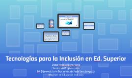 Tecnologías para la Inclusión en Ed. Superior