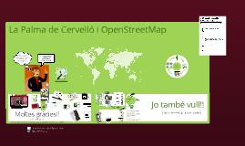 OpenStreetMap i La Palma de Cervelló