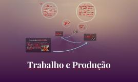 Trabalho e Produção