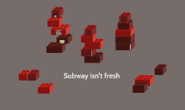 Subway isn't fresh