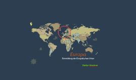 Europa - Entwicklungen der EU