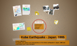 Kobe Earthquake - Japan, 1995