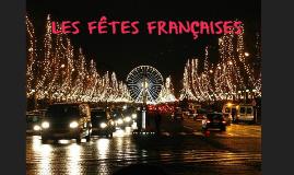 Les coutumes et les fêtes françaises