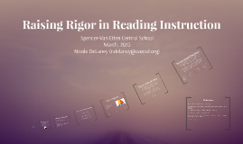 Raising Rigor in Reading Instruction