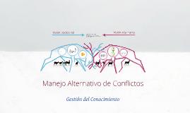 Manejo Alternativo de Conflictos.