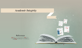 In Class Presentation: Academic Integrity
