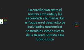 Copy of La conciliación entre el recurso ambiental y las necesidades