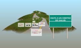 VISITA A UN CENTRO DE SALUD