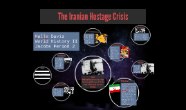 The Iranian Hostage Crisis