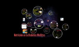 Copy of Nutrición en la diabetes mellitus