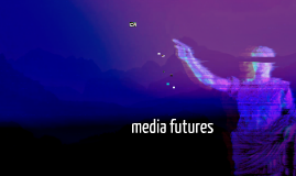Media Futures: From Transmedia to LARPing  [BCM112]