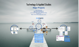 Technology & Applied Studies - Design Projects