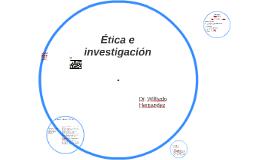 etica e investigacion