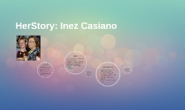 HerStory: Inez Casiano
