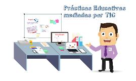 prácticas educativas con TIC