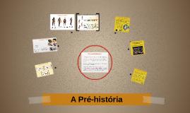 A história mais remota ou Pré-história - 6º ano