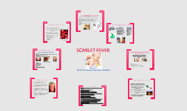 Copy of Scarlet Fever