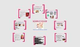 Copy of Scarlet Fever