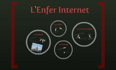 L'Enfer Internet