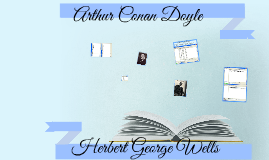 Copy of herbert wells vs arthur conan doyle