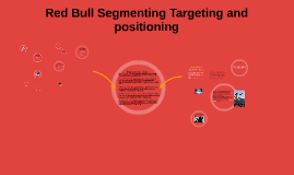 Red Bull Segmenting Targeting and positioning