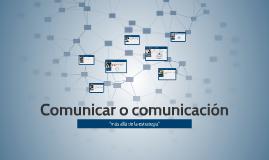 Estructura de la Comunicación Institucional