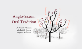 Copy of Anglo-Saxon: Oral Tradition