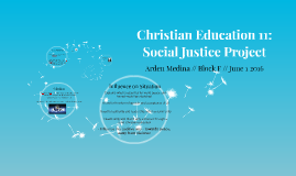 Christian Education 11: Social Justice Project