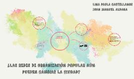 ¿LAS REDES DE ORGANIZACIÓN POPULAR AÚN PUEDEN CAMBIAR LA CIU