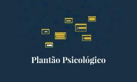 Plantão Psicológico Histórico