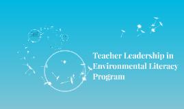 Teacher Leadership in Environmental Literacy Program