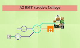 A2 RMT Strode's College