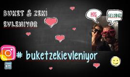 Buket ve Zeki